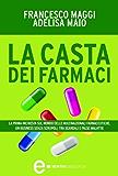 La casta dei farmaci (eNewton Saggistica)