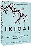 Ikigai: Japonların Uzun ve Mutlu Yaşam Sırrı