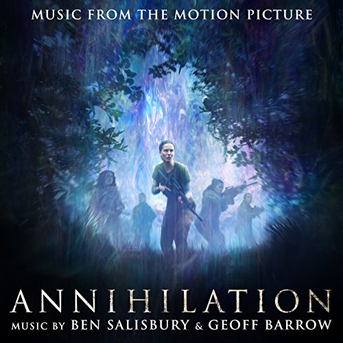 annihilation original motion picture soundtrack by ben
