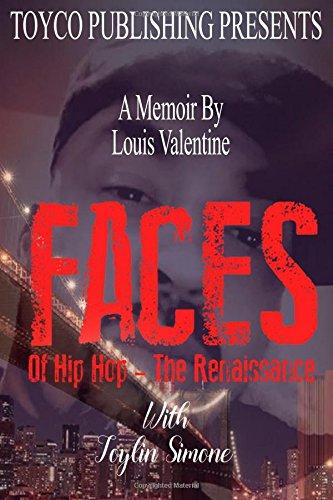 FACES Of Hip Hop- The Renaissance