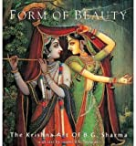 img - for Forms of Beauty: The Krishna Art of B.G. Sharma (Art of Devotion) (Hardback) - Common book / textbook / text book