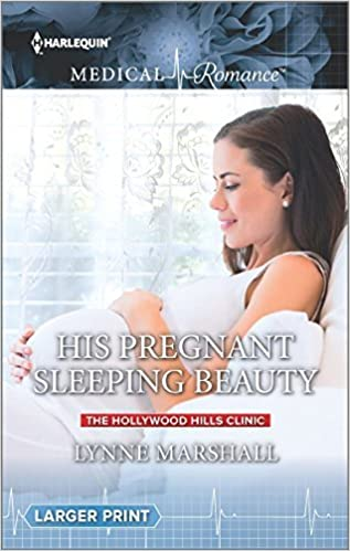 Book His Pregnant Sleeping Beauty (The Hollywood Hills Clinic) by Lynne Marshall (2016-05-24)