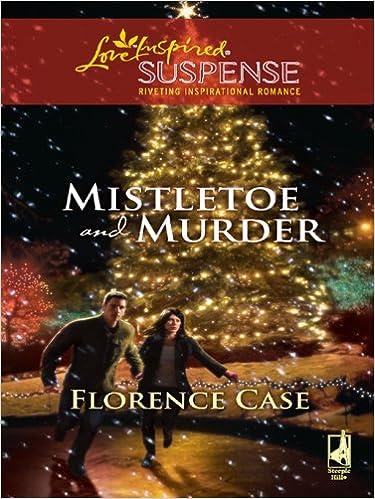 Ebook herunterladen pdf-Format Mistletoe and Murder (Love Inspired Suspense) in German PDF ePub iBook B002SVQCN8