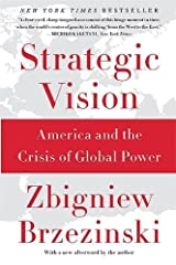Strategic Vision: America and the Crisis of Global Power Paperback
