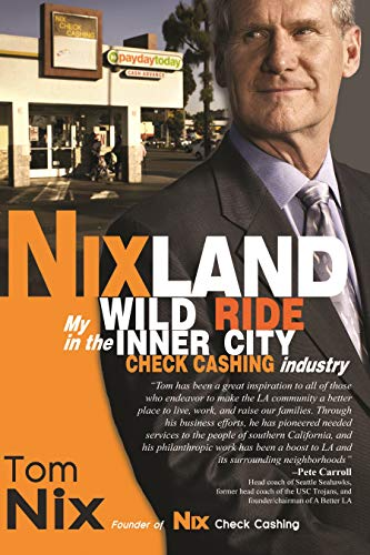 Nixland: My Wild Ride in the Inner City Check Cashing Industry