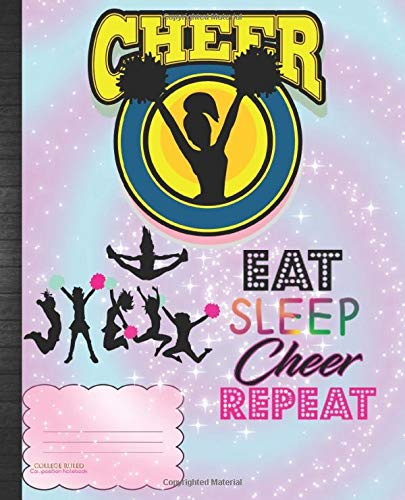 Eat Sleep Cheer Repeat COLLEGE RULED Composition Notebook: Cheerleader School Supplies Cute Girls Shake Your Pom Poms Schoolwork Organized Notes ... Grade Tracker Sheets Homeschool or Classroom por Cheering With Grace