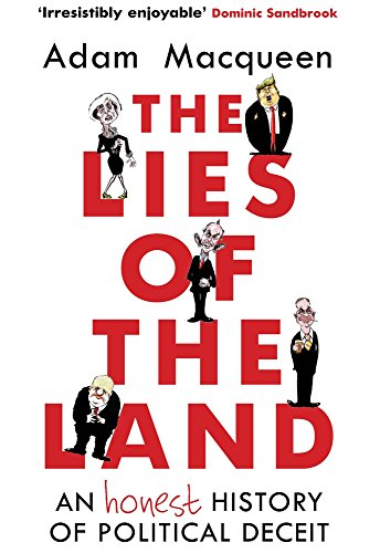 E.B.O.O.K The Lies of the Land: An Honest History of Political Deceit<br />[W.O.R.D]