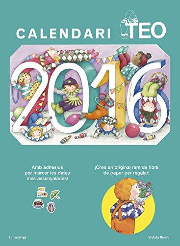 Descargar Libro Calendari Teo 2016 Violeta Denou