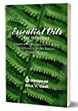 Essential Oils for Infection: Essential Oil Recipes for Infection for Diffusers, Roller Bottles, Inhalers & more