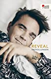 img - for Reveal: Robbie Williams: Enth llungen (German Edition) book / textbook / text book