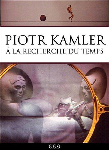 Piotr Kamler Collection (Chronopolis / Hiver / La plante verte / Le trou / L'araignlphant / Le labyrinthe / Dlicieuse catastrophe / Coeur de secours / Le pas / Une mission ph...)