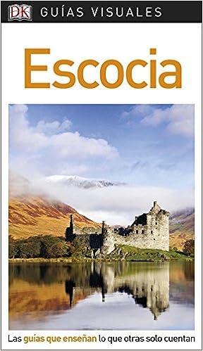 Guía Visual Escocia: Las guías que enseñan lo que otras solo ...