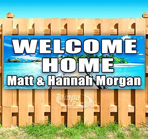 Welcome Home MATT & Hannah Morgan 13 oz Heavy Duty Vinyl Banner Sign with Metal Grommets, New, Store, Advertising, Flag, (Many Sizes Available) ()