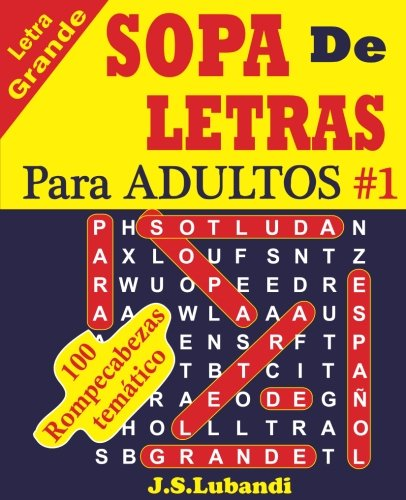 SOPA De LETRAS Para ADULTOS (Volume 1) (Spanish Edition)