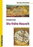 img - for Die Fruhe Neuzeit (Grundkurs Geschichte) (German Edition) book / textbook / text book