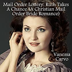 Mail Order Lottery: Ruth Takes a Chance