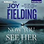 Now You See Her [Brilliance] | Joy Fielding