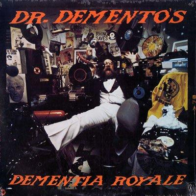 Dr. Demento's Dementia Royale -