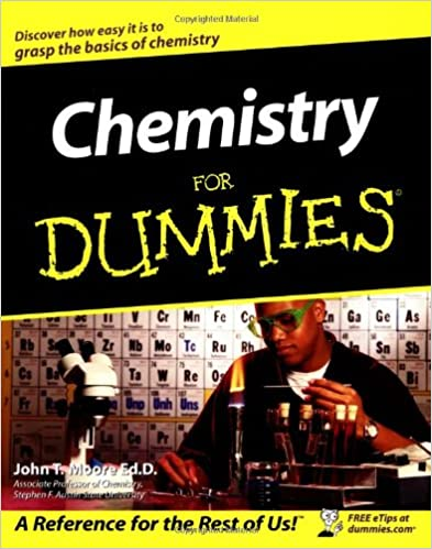 Chemistry For Dummies: John T. Moore: 9780764554308: Amazon.com: Books