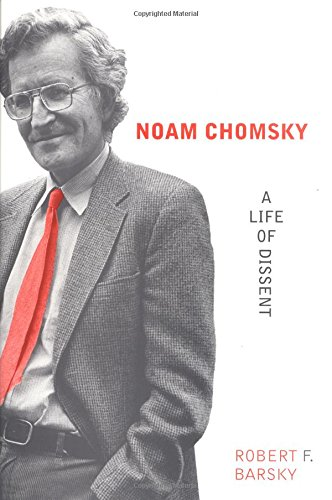 Noam Chomsky: A Life of Dissent by The MIT Press