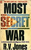 Most Secret War. British Scientific Intelligence 1939-1945