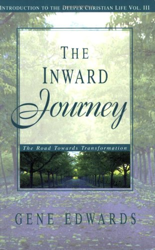 The Inward Journey (Introduction to the Deeper Christian Life)