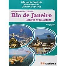 Geografia do Estado do Rio de Janeiro. Lugares e Paisagens