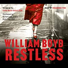 Restless Audiobook by William Boyd Narrated by Rosamund Pike