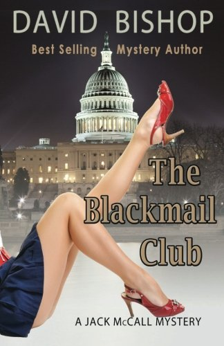 The Blackmail Club (Jack McCall Mystery) (Volume 2)