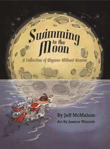 Swimming to the Moon / A Collection of Rhymes Without Reason
