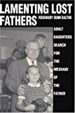 Lamenting Lost Fathers, Rosemary Dunn Dalton, 0595315704