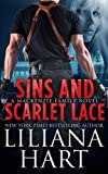 Sins and Scarlet Lace, Liliana Hart, 1484093666
