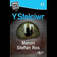 Y Stelciwr (Welsh Edition)