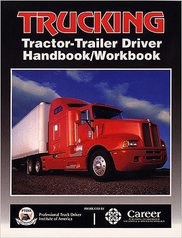 Trucking: Tractor-Trailer Driver Handbook/Workbook by Publishing Career (1999-11-04)