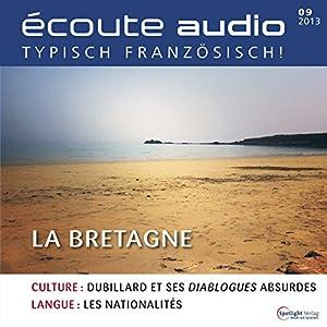 Écoute audio - La Bretagne. 9/2013 Hörbuch