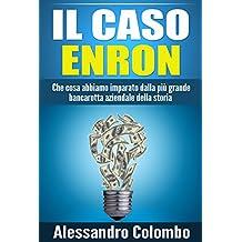 Il caso Enron (Italian Edition)