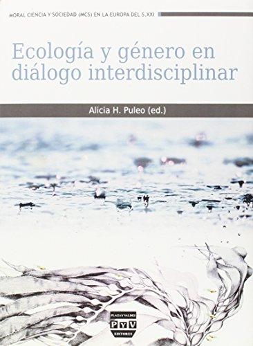 Descargar Libro Ecología Y Género En Diálogo Interdisciplinar Alicia H. Puleo García