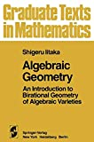 Algebraic Geometry : An Introduction to Birational Geometry of Algebraic Varieties, Iitaka, S., 1461381215