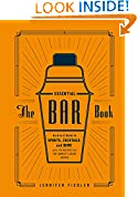 #10: The Essential Bar Book: An A-to-Z Guide to Spirits, Cocktails, and Wine, with 115 Recipes for the World's Great Drinks