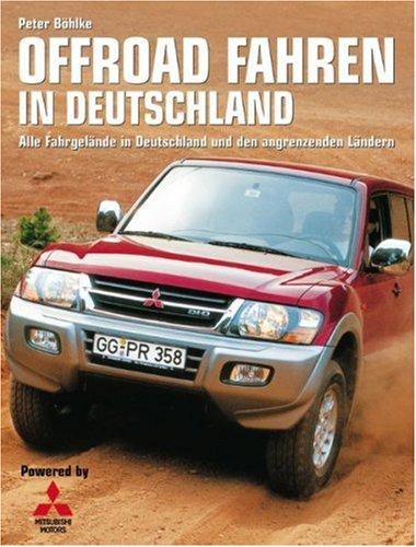 Offroad Fahren in Deutschland: Alle Fahrgelände in Deutschland und den angrenzenden Ländern