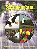 ChemCom : Chemistry in the Community; A Project of the American Chemical, American Chemical Society Staff, 0787205605