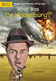img - for What Was the Hindenburg? book / textbook / text book