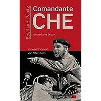 Comandante Che: Biografische Skizze