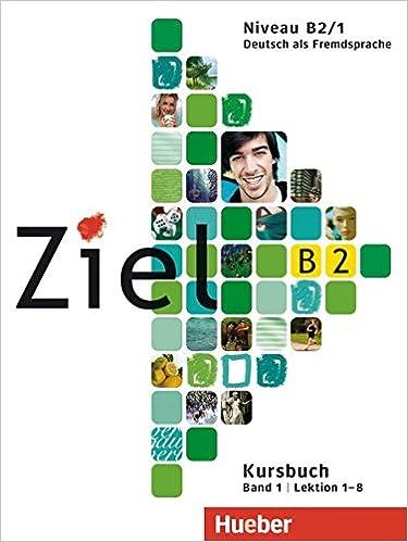 Ziel B2, Band 1: Deutsch als Fremdsprache / Paket Kursbuch und