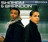 Shaham & Brandon - Bodyrock