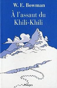 À l'assaut du Khili-Khili par W.E. Bowman