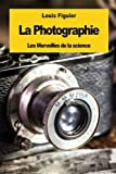 img - for La Photographie (French Edition) book / textbook / text book