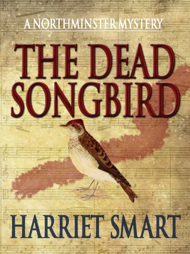 (The Dead Songbird (The Northminster Mysteries Book 2))