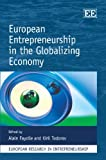 European Entrepreneurship in the Globalizing Economy, Alain Fayolle, Kiril Todorov, 184980821X