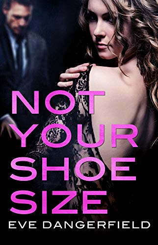Not Your Shoe Size: An Act Your Age novella (Act Your Age Not Your Shoe Size)